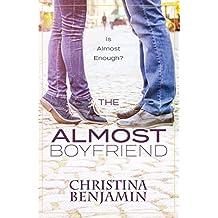 The Almost Boyfriend (The Boyfriend Series Book 2)