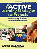 img - for 200+ Active Learning Strategies and Projects for Engaging Students' Multiple Intelligences by Bellanca, James A. (2008) Paperback book / textbook / text book