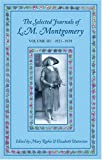 The Selected Journals of L.M. Montgomery: Volume III: 1921-1929