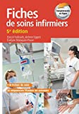 Fiches de soins infirmiers (French Edition)