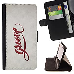 Momo Phone Case / Flip Funda de Cuero Case Cover - Groove Cita Slogan Sign Estilo Insignia Vida - Samsung Galaxy S6 EDGE