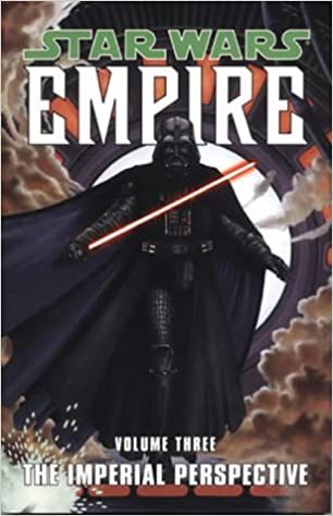 star wars empire the imperial perspective v 3