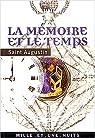La Mémoire et le Temps (Confessions, livres X et XI en intégralité) par Augustin
