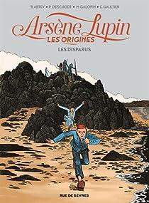 Arsène Lupin, les origines, tome 1 : Les disparus par Abtey