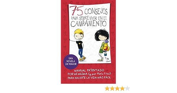 Amazon.com: 75 consejos para sobrevivir en el campamento (Serie 75 Consejos 2) (Spanish Edition) eBook: María Frisa: Kindle Store