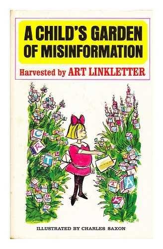 A Child's Garden of Misinformation