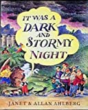 It Was a Dark and Stormy Night, Allan Ahlberg and Janet Ahlberg, 0670846201