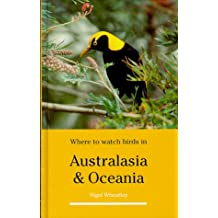 Where to Watch Birds in Australasia and Oceania