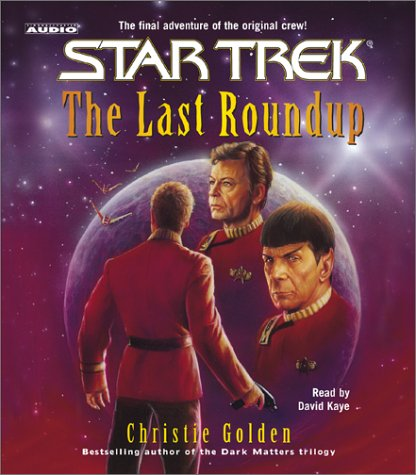 Star Trek: The Last Roundup (Star Trek (Unnumbered Audio))