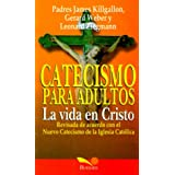La Vida En Cristo: Revised in Accordance With the Catechism of the Catholic Church (Essential Catholicism) (Spanish...