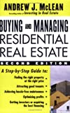 Buying and Managing Residential Real Estate, Andrew J. McLean, 0071462198