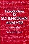 Introduction to Schenkerian Analysis:...