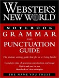 Webster's New World Notebook Grammar and Punctuation Guide, Webster's New World Staff, 0028623789