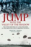 Jump: into the Valley of the Shadow, Dwayne Burns and Leland Burns, 1932033491