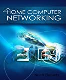 Home Computer Networking: Creating Your Own Home Network