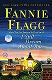 I Still Dream About You: A Novel
