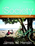 Life In Society: Readings for Sociology: A Down-to-Earth Approach (4th Edition)