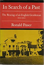 In Search of a Past: The Rearing of an English Gentleman- 1933-1945