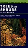 Trees and Shrubs of California, John D. Stuart and John O. Sawyer, 0520221095