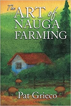 Book The Art of Nauga Farming by Pat Grieco (2016-02-11)
