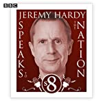 Jeremy Hardy Speaks to the Nation: Complete Series 8 | Jeremy Hardy