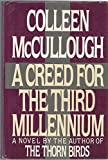A Creed for the Third Millennium, Colleen McCullough, 0060153016