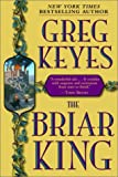 The Briar King (Kingdoms of Thorn and Bone, Book 1)