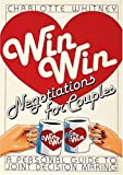 Win-Win Negotiations for Couples, Charlotte Whitney, 0914918664