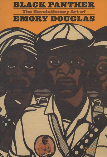 Black Panther: The Revolutionary Art of Emory Douglas