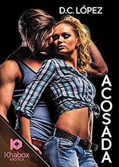 Acosada (Spanish Edition) by [Lopez, D.C.]