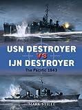 USN Destroyer vs IJN Destroyer, Mark Stille, 1849086230