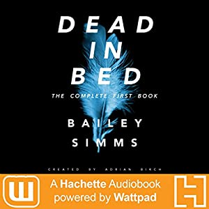 Dead in Bed by Bailey Simms Audiobook