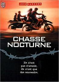 Tomorrow, quand la guerre a commencé, tome 6 : Chasse nocturne par John Marsden