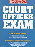 How to Prepare for the Court Officer Examination, Frank A. Lombardo and Donald J. Schroeder, 0764102877