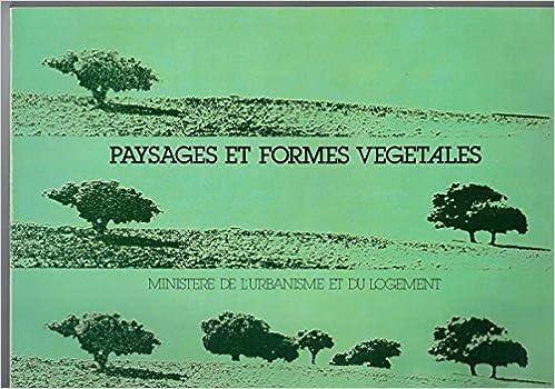 Lire en ligne Paysages et formes végétales epub pdf
