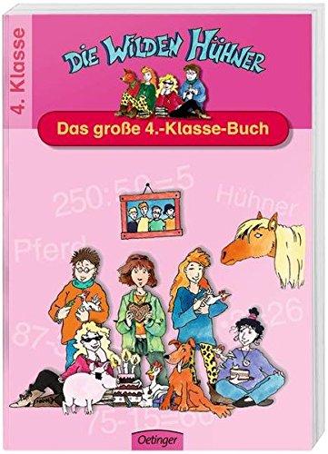 Die Wilden Hühner. Das große 4.-Klasse-Buch: Spielend leicht lernen - 4. Klasse