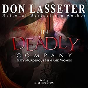 In Deadly Company: Fifty Murderous Men and Women Audiobook