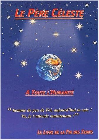 Lire Le Père Céleste pdf epub