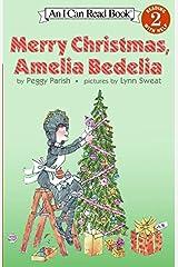Merry Christmas, Amelia Bedelia (I Can Read Level 2) Paperback
