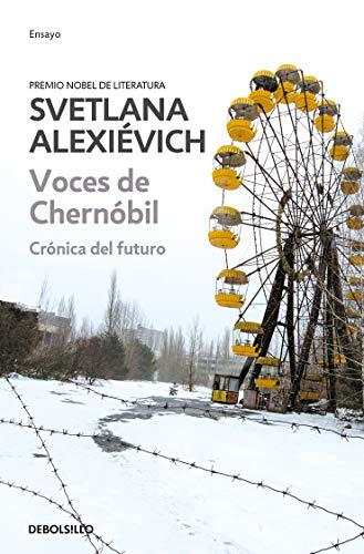 Voces de Chernobil / Voices from Chernobyl (Spanish Edition)