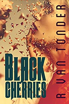 Black Cherries: A Dark Paranormal Romance by [van Tonder, Ronel]