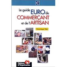 GUIDE EURO DU COMMER€ANT ET DE L'ARTISAN