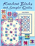 Knockout Blocks and Sampler Quilts, Judy Martin, 0929589106