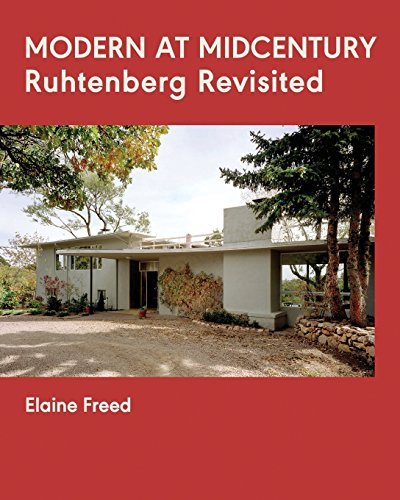 MODERN AT MIDCENTURY: Ruhtenberg Revisited