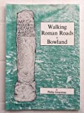 img - for Walking Roman Roads in Bowland (Centre for North-West Regional Studies, Resource Papers) book / textbook / text book