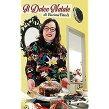 Il Dolce Natale di CucinaVitali (Italian Edition)