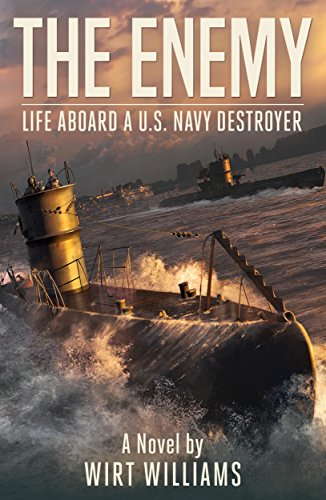 - The Enemy: A Novel of Life Aboard a U.S. Navy Destroyer in World War II