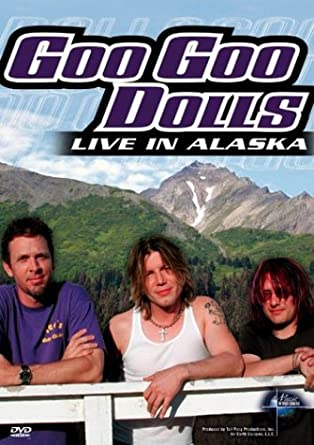 Amazon com: Goo Goo Dolls - Live in Alaska (Music in High