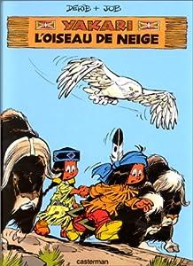 "Afficher ""Yakari (BD) n° 18<br /> L'Oiseau de neige"""