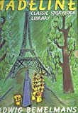 The Madeline Classic Storybook Library Box Set (Madeline, Madeline In London, Madeline's Rescue)